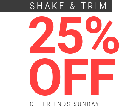 Bud Lab 25% Shake and Trim Sale, Offer